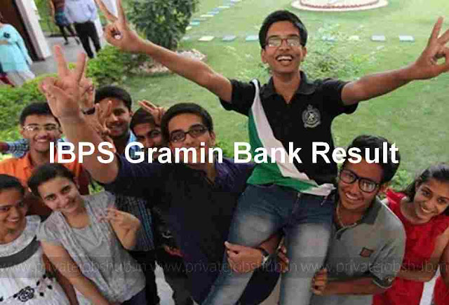 IBPS Gramin Bank Result