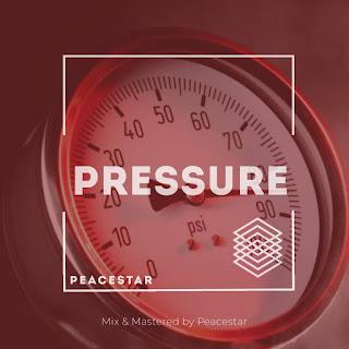 "MUSIC: Peacestar - ""Pressure"" Mp3"