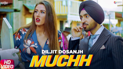 Muchh - Diljit Dosanjh
