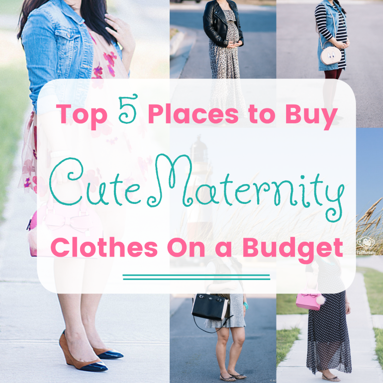 where to buy cute maternity clothes on a budget