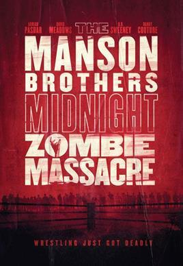 Manson Brothers Midnight Zombie Massacre: poster