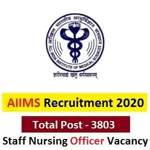 AIIMS Nursing Officer Recruitment 2020 Apply For 3803 Vacancies AIIMS नर्सिंग ऑफिसर भर्ती 2020 @aiimsexams.org, India Jobs 2020, DainikExam com