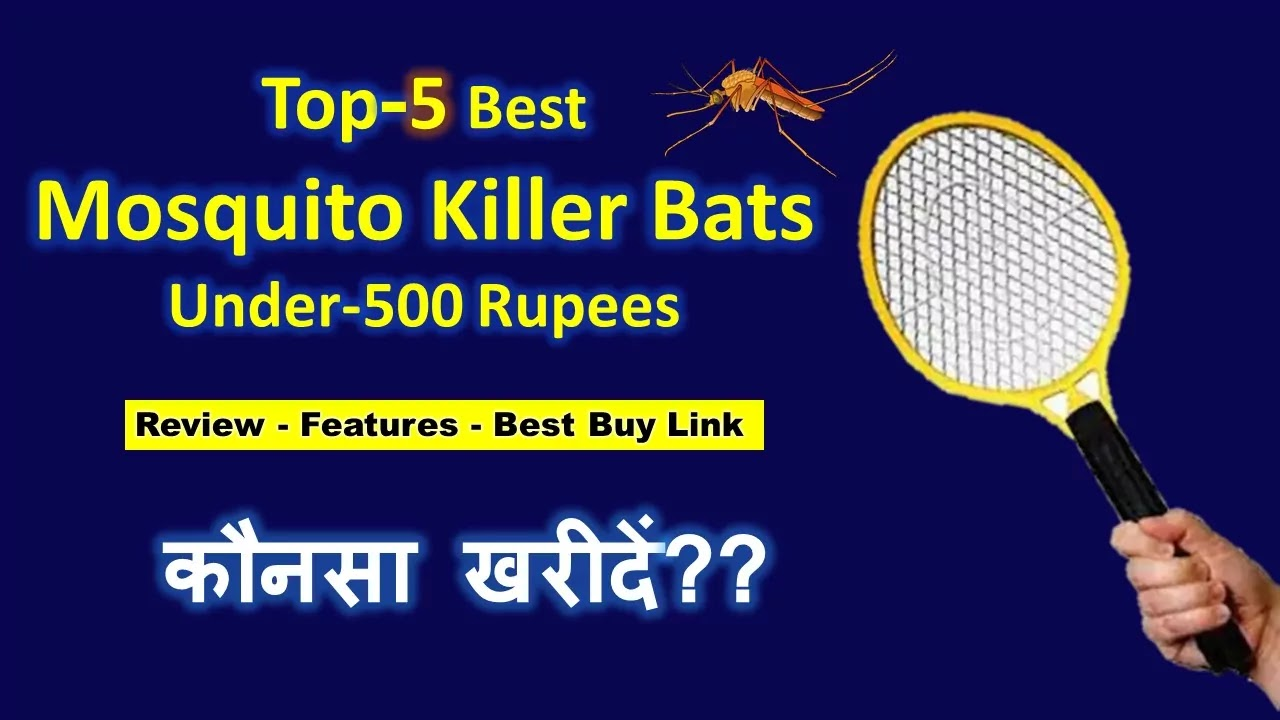 Top 5 Mosquito Bats Under 500 in India
