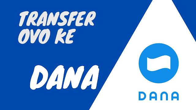 Transfer OVO ke DANA