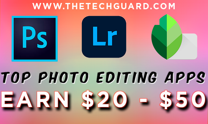 Top Photo Editing Apps | Tips & Tricks for Photo Editors | Photoshop - Lightroom - Snapseed |