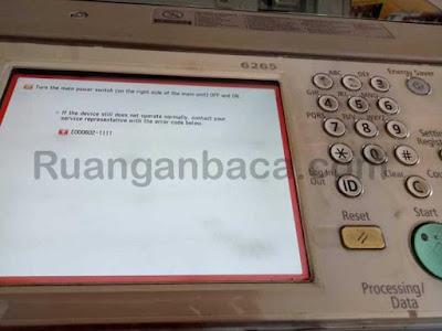 Solusi Problem E000602-1111 Mesin Fotocopy Canon IRA 6275/6265/6255