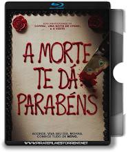 A Morte te dá Parabéns! – Blu-ray Rip 720p | 1080p Torrent Dublado / Dual Áudio (2018)