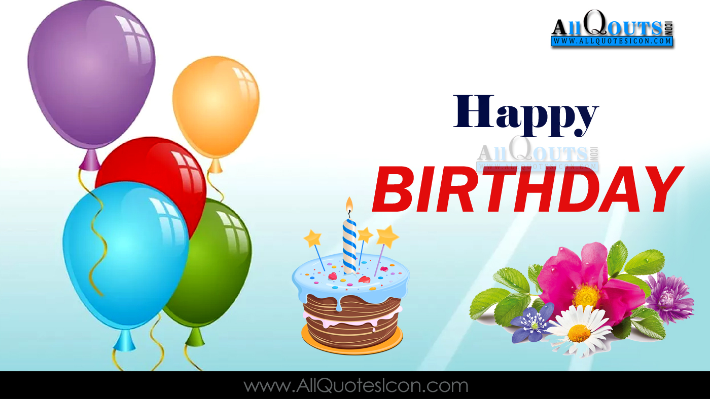 Happy Birthday Images Best Birthday Wishes English Quotes Happy Birthday Wishes To In