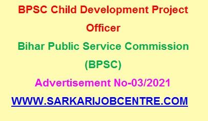BPSC Bihar Child Development Project Officer Recruitment 2021
