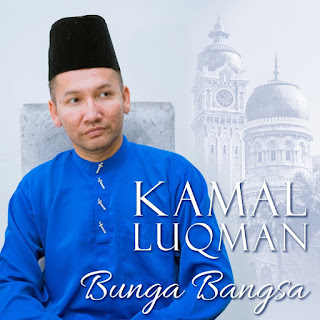 Kamal Luqman - Bunga Bangsa MP3