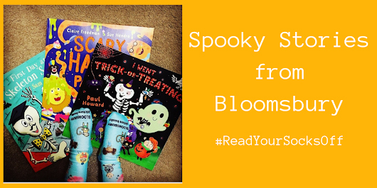 Spooky Stories from Bloomsbury #ReadYourSocksOff