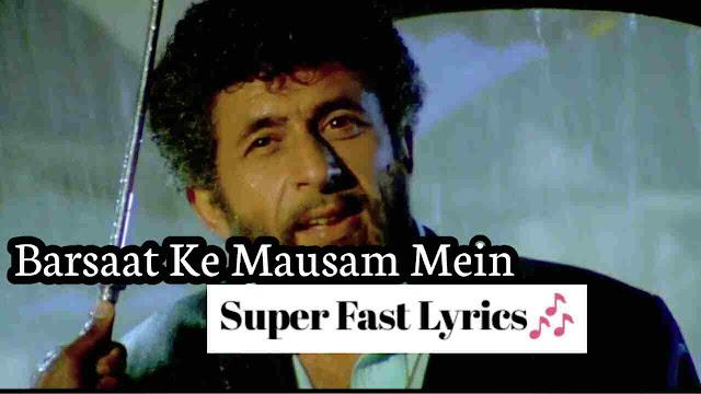 Barsaat Ke Mausam Mein in Hindi Lyrics Song-Ajay Devgn, Juhi Chawla