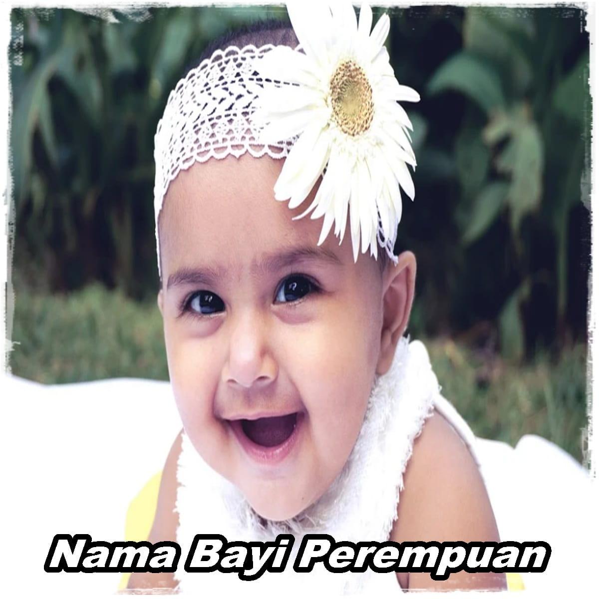 Nama Bayi Perempuan yg Lahir di Bulan Ramadhan Beserta Artinya