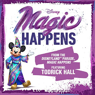 #DisneyMagicMoments, 加洲迪士尼樂園(Disneyland)「Magic Happens」巡遊 主旋律音樂 現已上架