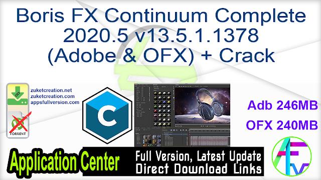 Boris FX Continuum Complete 2020.5 v13.5.1.1378 (Adobe & OFX) + Crack