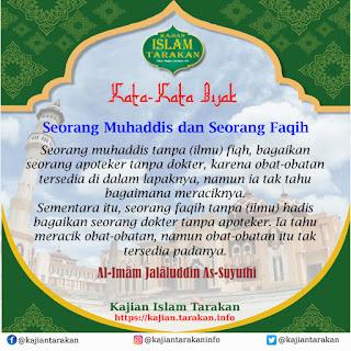 Seorang Muhaddis dan Seorang Faqih - Qoutes - Kajian Islam Tarakan