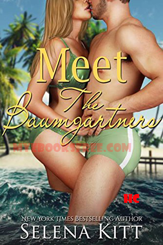 Meet The Baumgartners by Selena Kitt HC Books Download