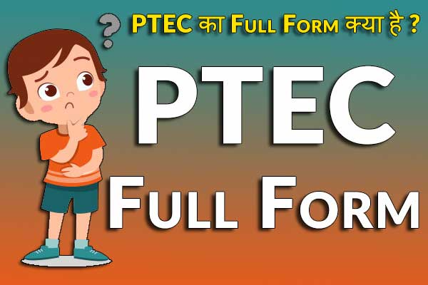 PTEC Full Form