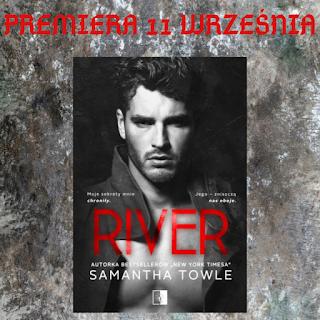 River - Samantha Towle - Fragment powieści