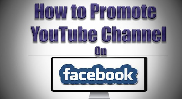 Blog-51 How easily you can Promote Your YouTube Channel in Simple Steps on Facebook