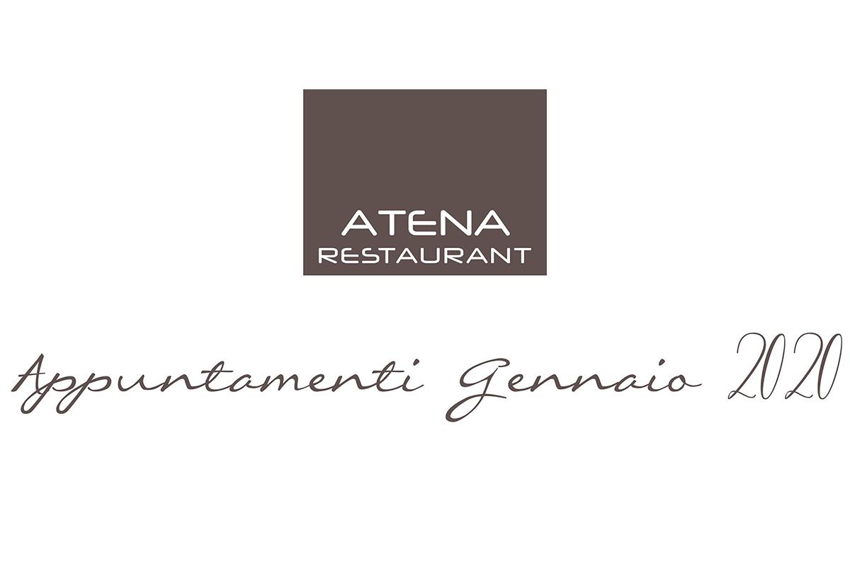 Appuntamenti Gennaio 2020 in Atena Restaurant