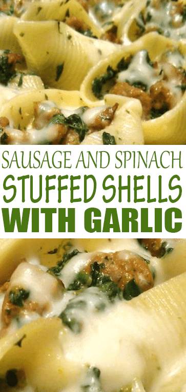 Sausage and #Spinach Stuffed Shells with Garlic Cream Sauce