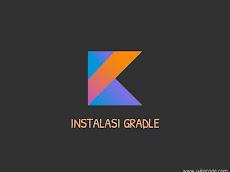 Menginstal Gradle di Sistem Operasi Windows Linux dan Mac