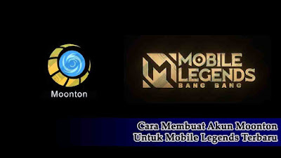 mobile legends, moonton, Cara Membuat Akun Moonton Untuk Mobile Legends