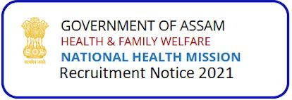 NHM Assam M&HO 476 Post Recruitment 2021