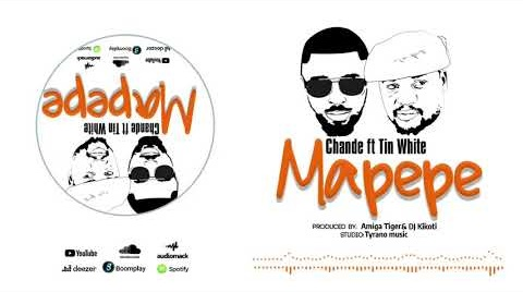 NEW MUSIC AUDIO | CHANDE FT TIN WHITE - Mapepe | Download