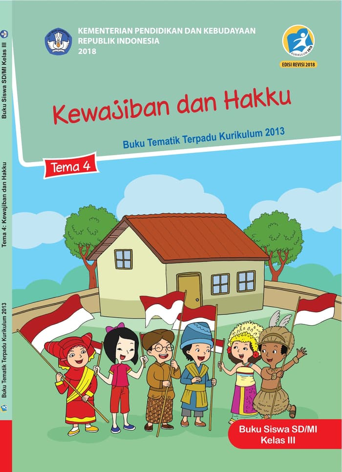 Buku Siswa Tematik SD Kelas III Tema 4 Kewajiban dan Hakku