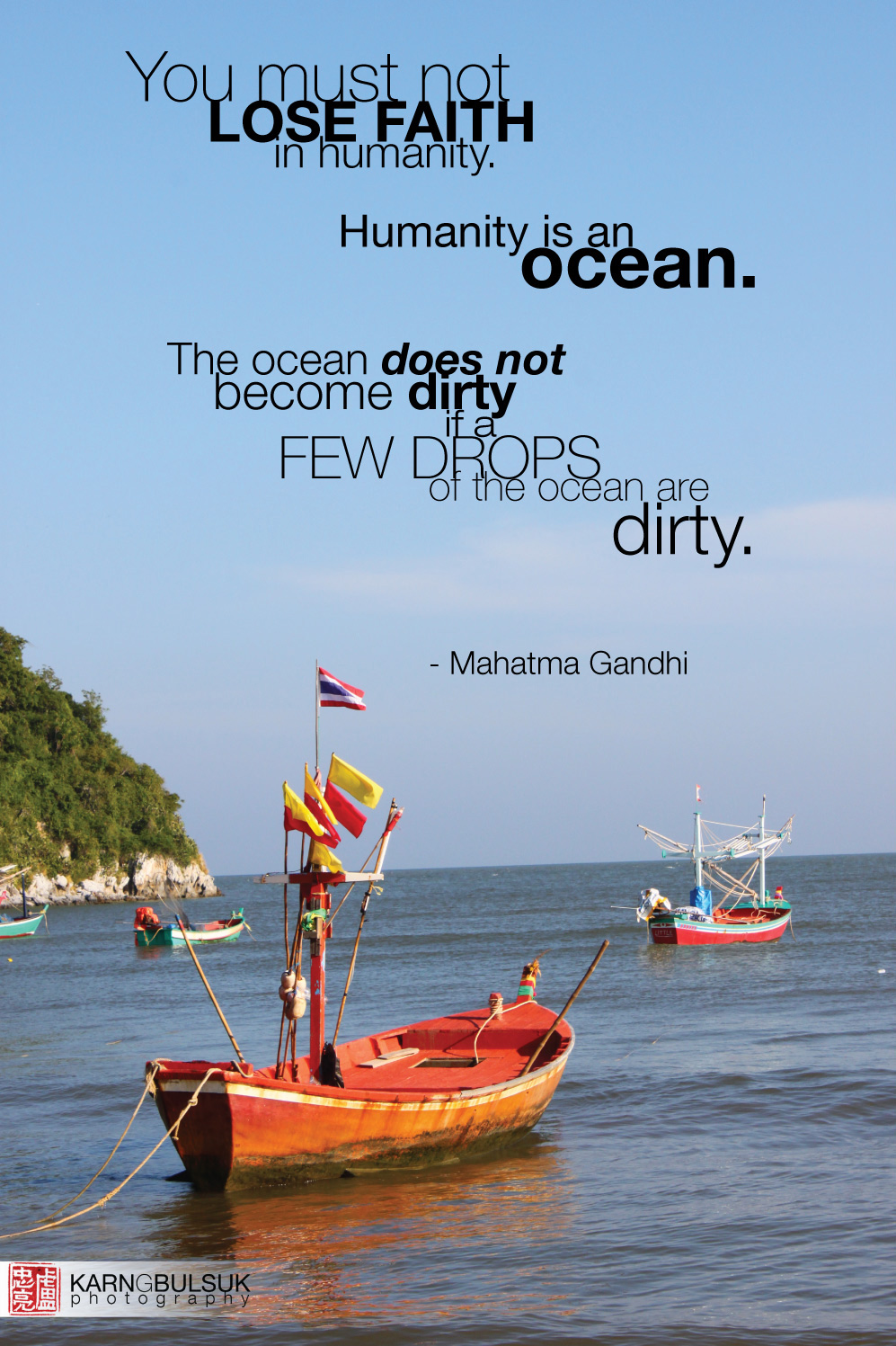Quote: Gandhi on faith in humanity | Karn Bulsuk: Full Speed Ahead