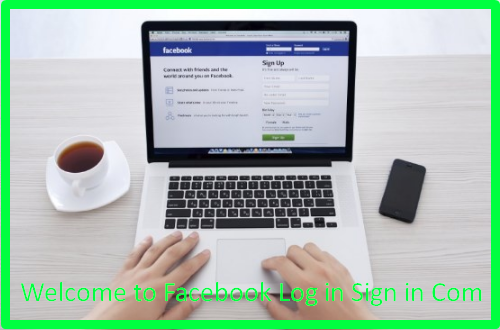 Welcome to Facebook Log in Sign in Com