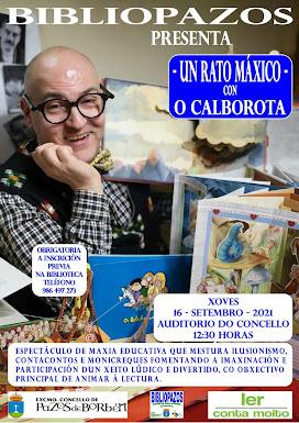 """""""UN RATO MÁXICO"""" con O Calborota"""