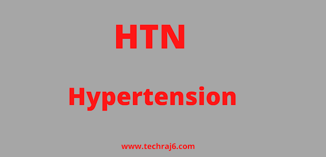 HTN full form, What is the full form of HTN