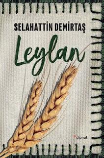 Leylan -Selahattin Demirtaş