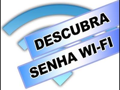 Como descobrir senha wifi