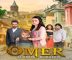 capítulo 9 - telenovela - omer sueños robados  - imagentv