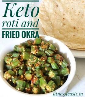 Keto roti with fried okra