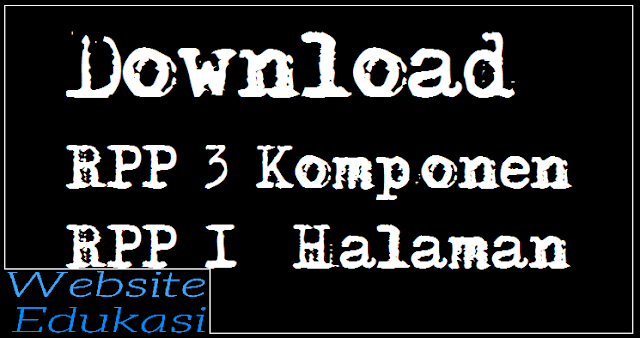 Download  RPP 3 (Tiga) Komponen – RPP 1 (Satu) Halaman