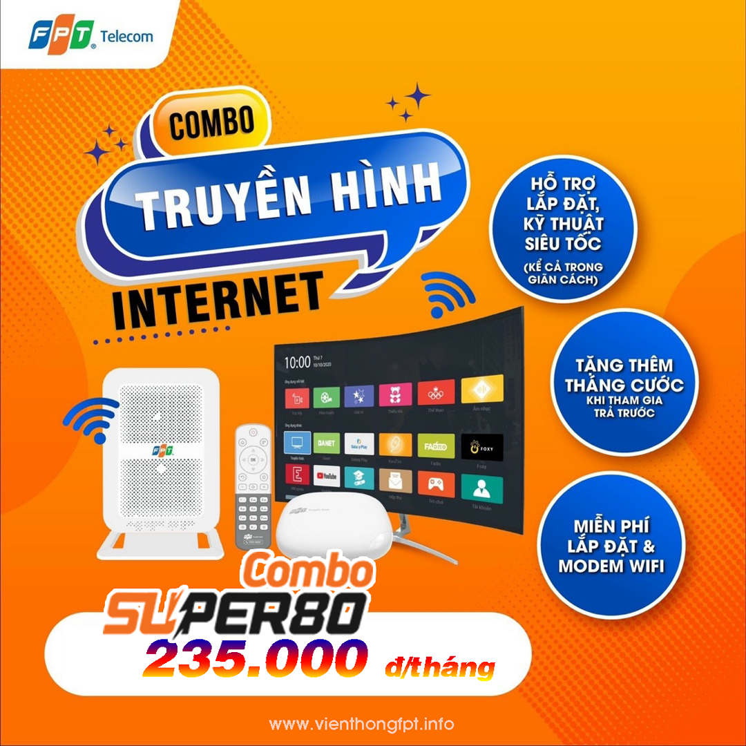 Combo Truyền hình FPT + Internet 80Mbps