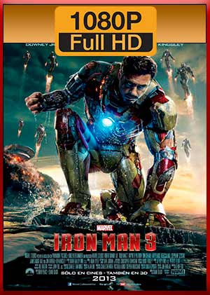 Iron Man 3 (2013) Full (1080p) Latino [GDrive - MEGA]