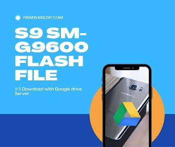 firmware Samsung Galaxy S9  SM-G9600