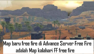 Map baru free fire di Advance Server Free Fire adalah Map kalahari FF free fire