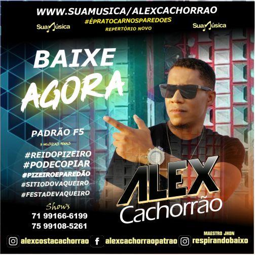 ALEX CACHORRÂO  REPERTÓRIO NOVO
