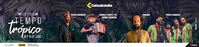 FESTIVAL TEMPO TRÓPICO 2   Teatro Colsubsidio Bogotá
