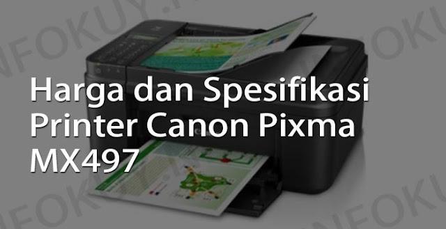 harga dan spesifikasi printer canon pixma mx497