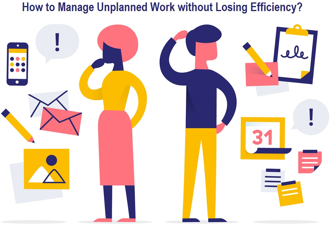 How to Manage Unplanned Work without Losing Efficiency