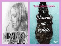 portadas de la novela contemporánea Mirando mi reflejo, de Lorena Sampedro Barbero
