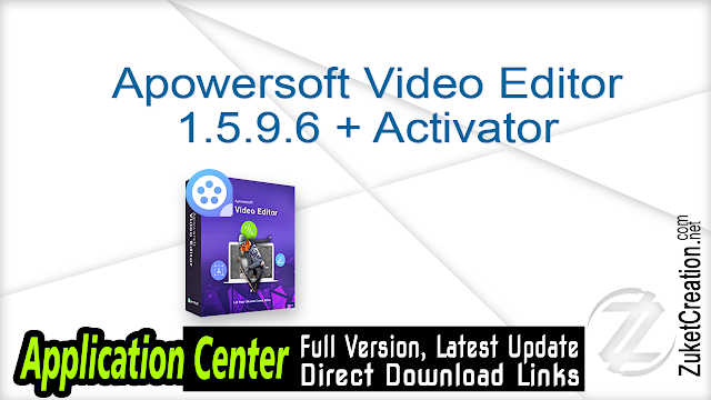 Apowersoft Video Editor 1.5.9.6 + Activator